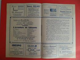 Publicités Locales  Cinema LE REX à TONNEINS Lot  Et Garonne - Film 1945 L'Aventure De CABASSOU Fernandel Francey Pagnol - Pubblicitari