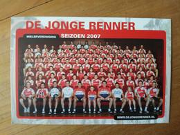 Cyclisme - Carte Publicitaire DE JONGE RENNER 2007 : Le Groupe - Cycling