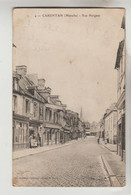 CPA CARENTAN (Manche) - Rue Holgate - Carentan