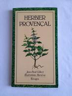 Herbier Provençal De Jean-Paul Clébert - Provence - Alpes-du-Sud