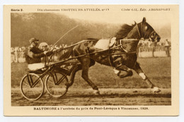 Hippisme. Dix Champions Trotteurs.Baltimore à L'arrivée Prix Pont-l'évéque  Vincennes 1928 Menée Carré A. Sourroubille - Horse Show