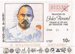 Billet Loterie France    1985 JULES RENARD - Loterijbiljetten