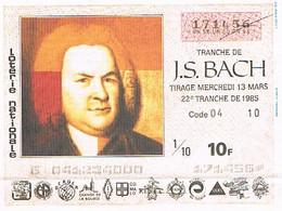 Billet Loterie France    1985   J.S. BACH - Lottery Tickets