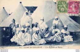 D02  CAMP DE SISSONNE Les Riffains Au Camp .......... ( Du Rif Au Maroc ) - Regimente