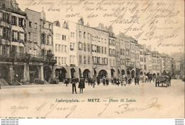 D57  METZ  Place St.Louis  ..... - Metz