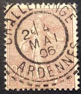 131 ° 4 Ardennes Challerange Tireté Semeuse 20 C Brun Lilas 4/5/1906 Oblitéré - 1877-1920: Semi-Moderne