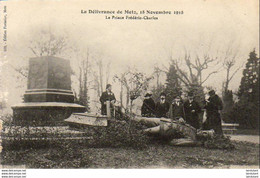 D57  METZ  La Délivrance De Metz, 18 Novembre 1918- Le Prince Frédéric- Charles  ..... - Metz