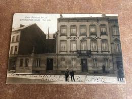 Rare Carte Postale CHARLEROI Place Rucloux Numéro 3 Institut Chirurgical Charleroi-Sud - Charleroi
