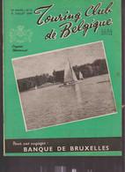 TOURING CLUB DE BELGIQUE.  N°14 - 15 Juillet 1949.     Le Lac De Virelles, Près De Chimay. - 1900 - 1949