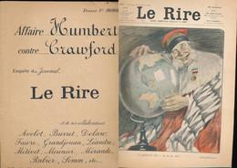 Journal Revue LE RIRE N° 425 De 1902 - Affaire Humbert Contre Crawford - Dont Dessin De Benjamin Rabier - Otros