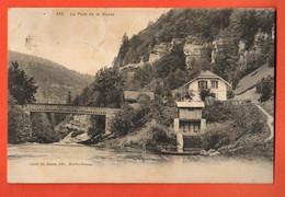 ZLI-27 RARE Le Pont Et Le Hameau De La GOULE Sur Le Doubs. Le Noirmont. Doubs.  Circulé 1911 Vers B.r. - JU Jura