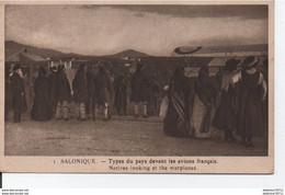 Salonique-Types Du Pays Devant Les Avions Français - Greece