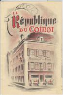 25 – MONTBELIARD – FASCICULE PUBLICITAIRE RESTAURANT « LA REPUBLIQUE DU COINOT » 1952 - Menu