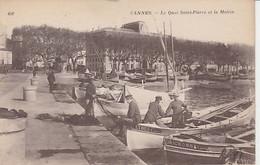 CANNES  ( 06 )  LE  QUAI  ST. PIERRE  &  LA  MAIRIE   - C P A  ( 21 / 3 / 250  ) - Cannes