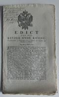 EDICT V/D KEYZER ENDE KONING  VOORSCHRYVENDE DE VOORZORGEN OM TE BELETTEN DEN UYTVOER DER GRAENEN EN MEELEN 1789 - Documenti Storici