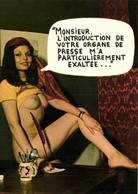"""HUMOUR SEXY  """"MONSIEUR L'INTRODUCTION DE VOTRE ORGANE DE PRESSE M'A PARTICULIEREMENT EXALTEE ...""""RV - Humour"""