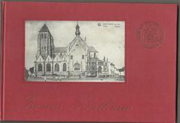 Zout-Leeuw - Zo Was Zoutleew, Door J Vanroelen, Met Archief Foto's En Postkaarten - Zoutleeuw