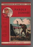 L'hebdomadaire Des Grands Récits (violet) L'aventure à L'école N° 102 Parole Donnée (D = ?) 1950 - Spirou Magazine