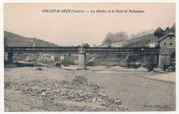 CPA - COLLET-DE-DEZE (Lozère) - La Rivière Et Le Pont De Richaldon - Sonstige Gemeinden