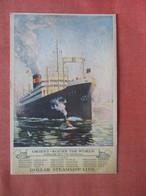 Dollar Steamship Line  Orient Round The World >   Ref 4781 - Dampfer