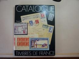 CATALOGUE YVERT 1975 SPECIALISE POUR LA FRANCE - TOME 2 - Francia