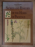 SECRETS AND REMEDIES OF THE HERBS OF PROVENCE   CLAUDE GARDET - Other