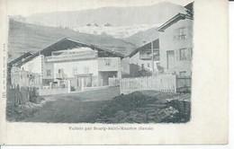 188 - VULMIS Par BOURG-SAINT-MAURICE - Brides Les Bains