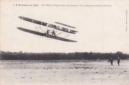 L'Aviation En 1908 - M. Wilbur Wright Vole à Une Hauteur De 20 Mètres Au Camp D'Auvours - ....-1914: Precursores