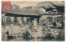 CPA - CHINE - Old SHANGHAI - Mandarins Gardens - Cachet Coté Vue Shang-Hai  Chine 1907 - China