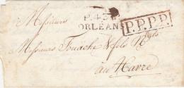 LETTRE. LOIRET. 3 JUIL 1821.. P.43.P/ORLEANS (33mm) ROUGE. POUR LE HAVRE. P.P.P.P. ROUGE DE VERIFICATION DE PORT PAYÉ - 1801-1848: Precursors XIX