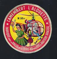 étiquette Fromage Camembert L'alouette 40%mg Vallée De La Loire 58B Laiterie De St Père Ets Roguet Cosnes Cours Sur Loir - Cheese