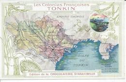 LES COLONIES FRANCAISES - TONKIN - HAI-PHONG / BAC-KAN / OUANG-YEN / THAI-BINH ( CHOCOLATERIE D'AIGUEBELLE ) - Vietnam