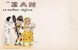 ZAN - LE MEILLEUR REGLISSE - 1 - NON VIAGGIATA - Cartolina Francese - Werbepostkarten