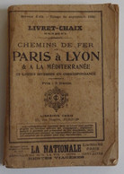 Chemins De Fer PLM - Livret Chaix Mensuel Service D'été 1930 BON ETAT 304 Pages - Railway