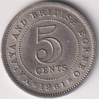 MALAYA & BRITISH BORNEO , 5 CENT 1961 AUNC - Other - Asia