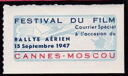 Vignette 1947 Rallye Aérien CANNES MOSCOU   Festival Fu Film   - T44  ALpes Maritimes RUSSIE - Luchtvaart