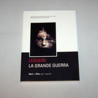 Leggere La Grande Guerra: Libri E Film Per Capire - Biblioteche Val Di Sole, 2015 - War 1914-18