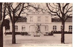 ANTONY  (Seine) - La Nouvelle Mairie - Les Ecoles Et Le Monument Aux Morts - Antony