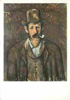 Art - Peinture - Paul Cézanne - L'Homme à La Pipe - CPM - Voir Scans Recto-Verso - Pittura & Quadri