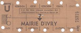 FRANCE CARTE HEBDOMADAIRE RATP VAL DE MARNE MAIRIE D IVRY - Europa