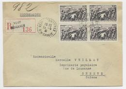 N°497 BLOC DE 4 LETTRE REC VEIGY FONCENEX 15.5.1941 HTE SAVOIE POUR GENEVE TARIF FRONTALIER A 4FR RARE EN REC - 1921-1960: Periodo Moderno
