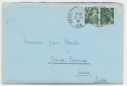IRIS 1FR VERT +25C LETTRE FERNEY VOLTAIRE 10.11.39 AIN POUR GENEVE TARIF FRONTALIER + VIGNETTE TUBERCULOSE PEU COMMUN - 1939-44 Iris