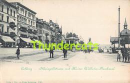 CPA COBLENZ RHEINZOLLSTRASSE MIT KAISER WILHELM DENKMAL - Koblenz