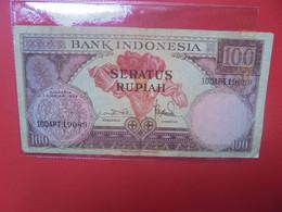 INDONESIE 100 RUPIAH 1959 Circuler (B.22) - Indonesia