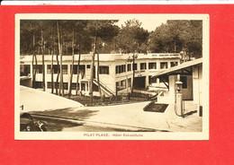 33 PILAT PLAGE Cpa Hotel Eskualduna Edit Léo Neveu - Autres Communes