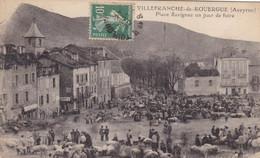 Aveyron - Villefranche-de-Rouergue - Place Savignac Un  Jour De Foire - Villefranche De Rouergue