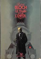 NEO N°109 - Robert Bloch - Le Train Pour L'enfer - 1984 TB - Fantastique