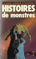 Presses Pocket N°1462 - Histoires De Monstres - La Grande Anthologie Du Fantastique - 1978 TB - Toverachtigroman