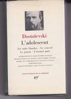"""L'ADOLESCENT"" Dostoïevski - La Pléiade"