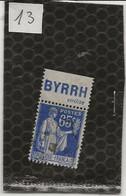 L10 N° 365  Type Paix 65 C OUTREMER  PUB BYRRH - Publicidad